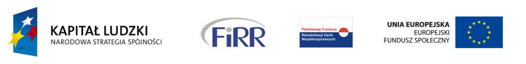 Grafika: loga organizatorów: Kapitał Ludzki - Narodowa Strategia Spójności, Fundacja Instytut Rozwoju Regionalnego, Państwowy Fundusz Rehabilitacji Osób Niepełnosprawnych, Unia Europejska - Europejski Fundusz Społeczny