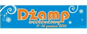 """Na biało-niebieskim tle popmaranczowy napis """"Dżamp weekendowy 11-14 grudnia 2014"""""""